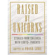 Raised by Unicorns (BOK)