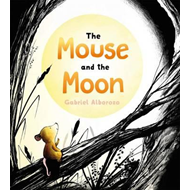 Mouse and the Moon (BOK)