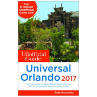 Unofficial Guide to Universal Orlando 2017 (BOK)