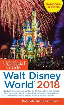 Unofficial Guide to Walt Disney World 2018 (BOK)
