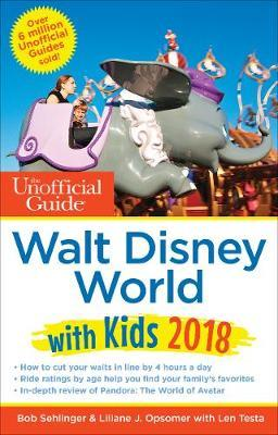 Unofficial Guide to Walt Disney World with Kids 2018 (BOK)