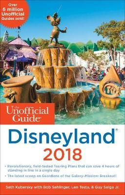 Unofficial Guide to Disneyland 2018 (BOK)