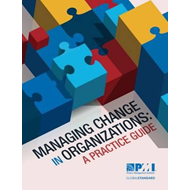 Managing Change in Organizations (BOK)