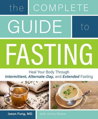 Complete Guide To Fasting (BOK)