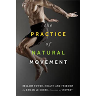 Practice of Natural Movement (BOK)