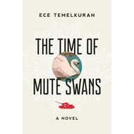 Time of Mute Swans (BOK)