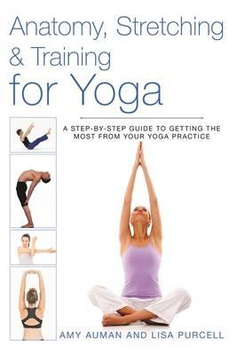 Anatomy, Stretching and Training for Yoga (BOK)
