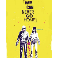 We Can Never Go Home Volume 1 (BOK)