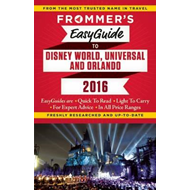 Frommer's Easyguide to Disney World, Universal and Orlando (BOK)