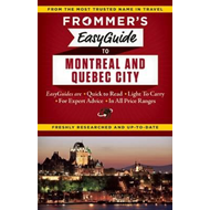 Frommer's Easyguide to Montreal and Quebec City (BOK)