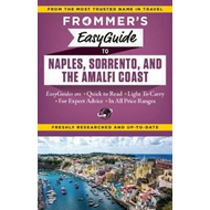 Frommer's EasyGuide to Naples, Sorrento and the Amalfi Coast (BOK)