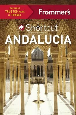Frommer's Shortcut Andalucia (BOK)