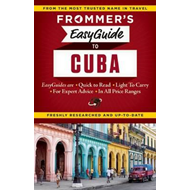 Frommer's EasyGuide to Cuba (BOK)