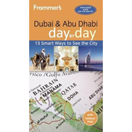 Frommer's Dubai and Abu Dhabi day by day (BOK)