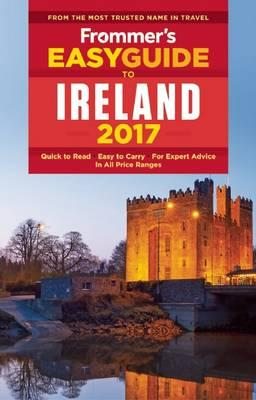 Frommer's EasyGuide to Ireland 2017 (BOK)