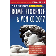 Frommer's EasyGuide to Rome, Florence and Venice 2017 (BOK)