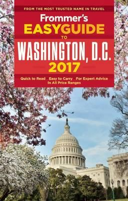 Frommer's EasyGuide to Washington, D.C. 2017 (BOK)
