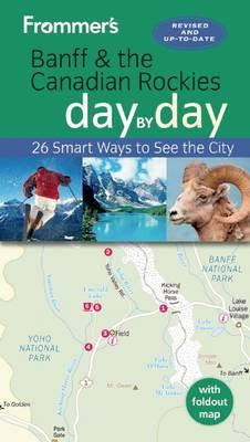 Frommer's Banff and the Canadian Rockies day by day (BOK)
