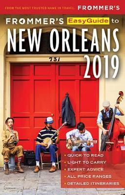 Frommer's EasyGuide to New Orleans 2019 (BOK)