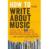 How to Write About Music (BOK)