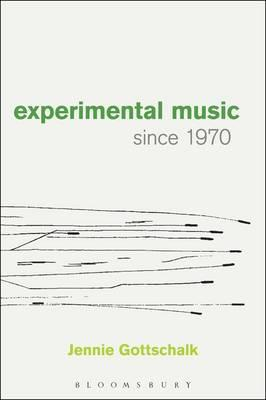 Experimental Music Since 1970 (BOK)