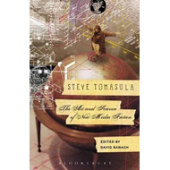 Steve Tomasula: The Art and Science of New Media Fiction (BOK)