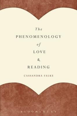 Phenomenology of Love and Reading (BOK)