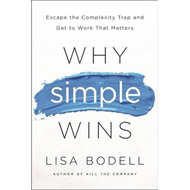 Why Simple Wins (BOK)