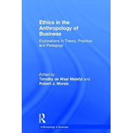 Ethics in the Anthropology of Business (BOK)