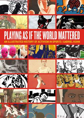Playing as If the World Mattered (BOK)