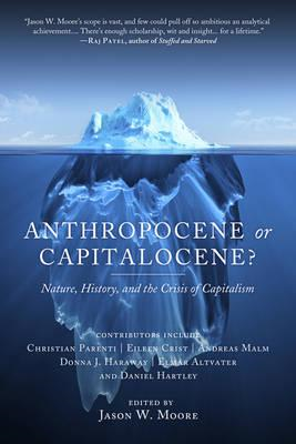 Anthropocene Or Capitalocene? (BOK)