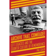 Archive That, Comrade! (BOK)
