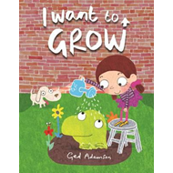 I Want to Grow (BOK)