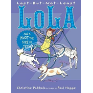 Last-But-Not-Least Lola and a Knot the Size of Texas (BOK)