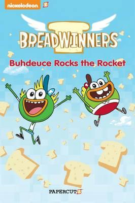 Breadwinners #2: 'Buhdeuce Rocks the Rocket' (BOK)