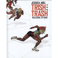 Trish Trash: Rollergirl from Mars Vol. 1 (BOK)