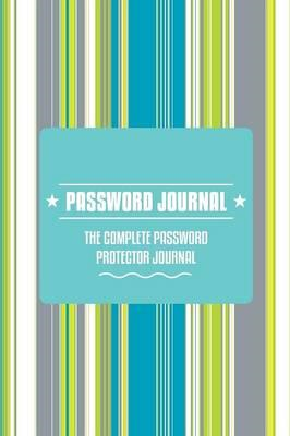 Password Journal -The Complete Password Protector (BOK)