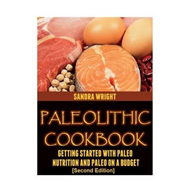 Paleolithic Cookbook �Second Edition] (BOK)