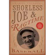 Shoeless Joe and Ragtime Baseball (BOK)