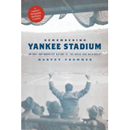 Remembering Yankee Stadium (BOK)
