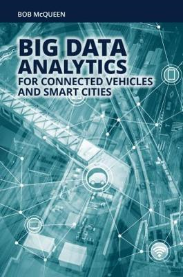Big Data Analytics for Connected Vehicles and Smart Cities (BOK)