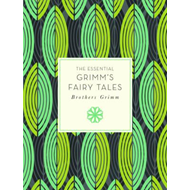 Essential Grimm's Fairy Tales (BOK)