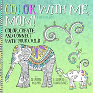 Color with Me, Mom! (BOK)