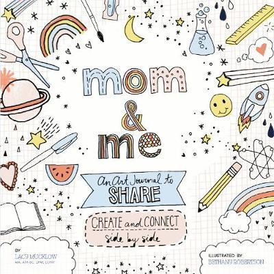Mom and Me: An Art Journal to Share (BOK)