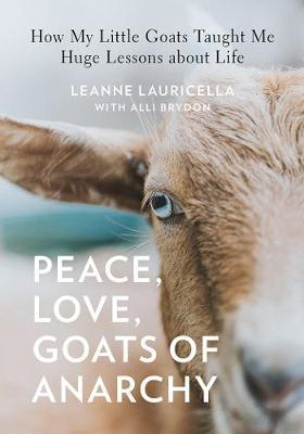 Peace, Love, Goats of Anarchy (BOK)