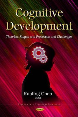 Cognitive Development: Theories, Stages and Processes and Challenges (BOK)
