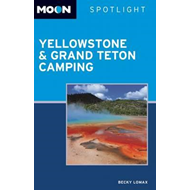 Moon Spotlight Yellowstone & Grand Teton Camping (BOK)