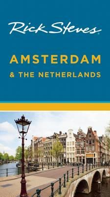 Rick Steves Amsterdam & the Netherlands (BOK)
