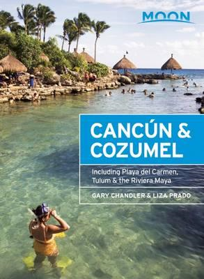 Moon Cancun & Cozumel (12th ed) (BOK)
