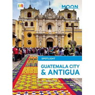 Moon Spotlight Guatemala City & Antigua (BOK)
